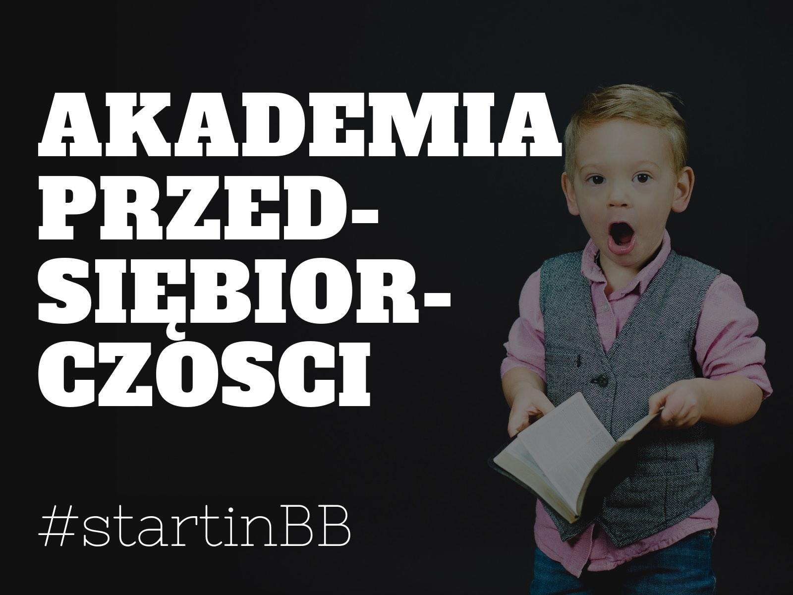 Akademia Przedsiębiorczości startup podbskidzie